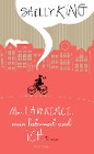 [Shelly King: Mr. Lawrence, mein Fahrrad und ich]