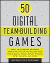 [John Chen: 50 Digital Team-Building Games]