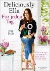[Ella Woodward: Deliciously Ella - Für jeden Tag]