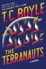 [Tom Coraghessan Boyle: The Terranauts]