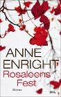 [Anne Enright: Rosaleens Fest]