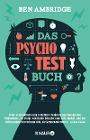 [Ben Ambridge: Das Psycho-Test-Buch]