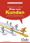 [Barbara Kettl-Römer: Wege zum Kunden]