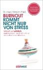 [Mirriam Prieß: Burnout kommt nicht nur von Stress]