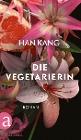[Han Kang: Die Vegetarierin]