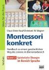 [Claus-Dieter Kaul, Christiane Wagner: Montessori konkret 3. Ideen für die Praxis - Kindergarten und Vorschule]
