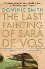 [Dominic Smith: The Last Painting of Sara de Vos]