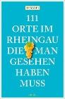 [HP Mayer: 111 Orte im Rheingau, die man gesehen haben muss]