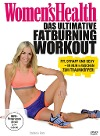 [Women's Health - Das ultimative Fatburning Workout]