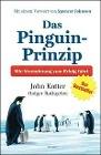 [John Kotter, Holger Rathgeber: Das Pinguin-Prinzip]