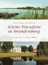 [Edwine Bollmann, Peter Rieprich: Kleine Paradiese in Brandenburg]