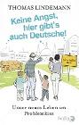 [Thomas Lindemann: Keine Angst, hier gibt's auch Deutsche!]