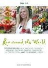 [Mimi Kirk: Raw Around the World]