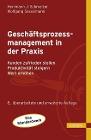 [Hermann J. Schmelzer, Wolfgang Sesselmann: Geschäftsprozessmanagement in der Praxis]