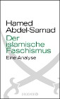 [Hamed Abdel-Samad: Der islamische Faschismus]