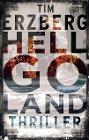 [Tim Erzberg: Hell-Go-Land]