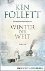 [Ken Follett: Winter der Welt]
