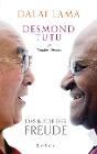 [Dalai Lama, Desmond Tutu, Douglas Abrams: Das Buch der Freude]