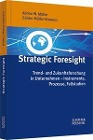 [Adrian W. Müller, Günter Müller-Stewens: Strategic Foresight]
