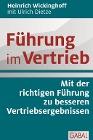 [Heinrich Wickinghoff, Ulrich Dietze: Führung im Vertrieb]