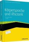 [Tiziana Bruno, Gregor Adamczyk, Wolfgang Bilinski: Körpersprache und Rhetorik - inklusive eBook]