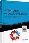 [Daniela Krämer, Kathrein Lammert, Silke Weigang: Führen ohne Vorgesetztenfunktion - inkl. Arbeitshilfen online]