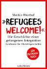 "[Mathis Oberhof, Carsten Tergast: ""Refugees Welcome!""]"