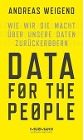 [Andreas Weigend: Data for the People]