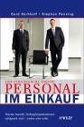 [Gerd Kerkhoff, Stephan Penning: Der strategische Faktor Personal im Einkauf]