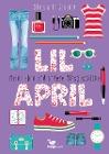 [Stephanie Gessner: Lil April - Mein Leben und andere Missgeschicke - Band 1]