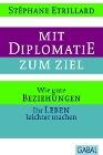 [Stéphane Etrillard: Mit Diplomatie zum Ziel]