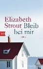 [Elizabeth Strout: Bleib bei mir]