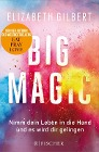 [Elizabeth Gilbert: Big Magic]
