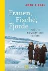 [Anne Siegel: Frauen, Fische, Fjorde]