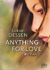 [Sarah Dessen: Anything for Love]