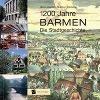 [Hans Joachim de Bruyn-Ouboter: 1200 Jahre Barmen]