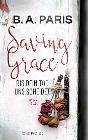 [B. A. Paris: Saving Grace - Bis dein Tod uns scheidet]