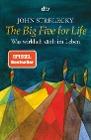 [John Strelecky: The Big Five for Life]