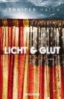 [Jennifer Haigh: Licht und Glut]