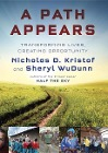 [Nicholas Kristof, Sheryl WuDunn: A Path Appears: Transforming Lives, Creating Opportunity]
