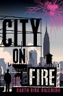 [Garth Risk Hallberg: City on Fire]