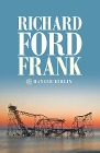 [Richard Ford: Frank]