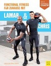 [Lamar Lowery, Christopher Lowery: Functional Fitness für Zuhause mit Lamar und Chris]
