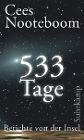 [Cees Nooteboom: 533 Tage. Berichte von der Insel]