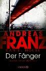 [Andreas Franz, Daniel Holbe: Der Fänger]