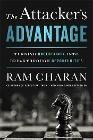 [Ram Charan: The Attacker's Advantage: Uncertainty's Upside]