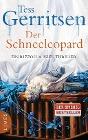 [Tess Gerritsen: Der Schneeleopard]