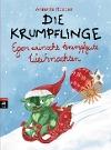 [Annette Roeder: Die Krumpflinge - Egon wünscht krumpfgute Weihnachten]