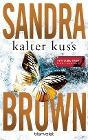 [Sandra Brown: Kalter Kuss]