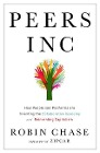 [Robin Chase: Peers Inc: How People and Platforms Are Inventing the Collaborative Economy and Reinventing Capitalism]